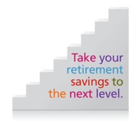 An image of stairs with words 'Take your retirement savings to the next level.'