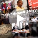 Watch The Scotiabank Story Video