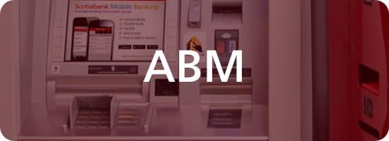 Automated Banking Machines (ABM)