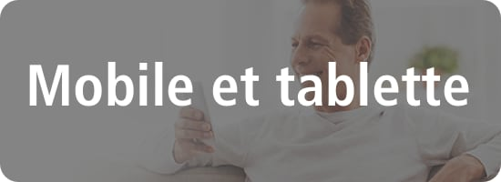 Mobile et tablette