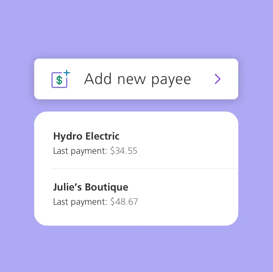 Manage your payees and Interac e-Transfer contacts