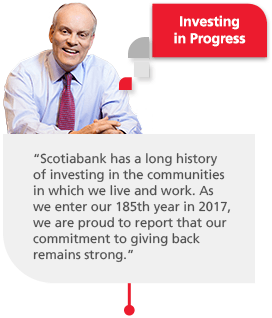 Brian Porter quote: Scotiabank has a long history of investing in the communities in which we live and work. As we enter our 185th year, we are proud to report that our commitment to giving back remains strong.