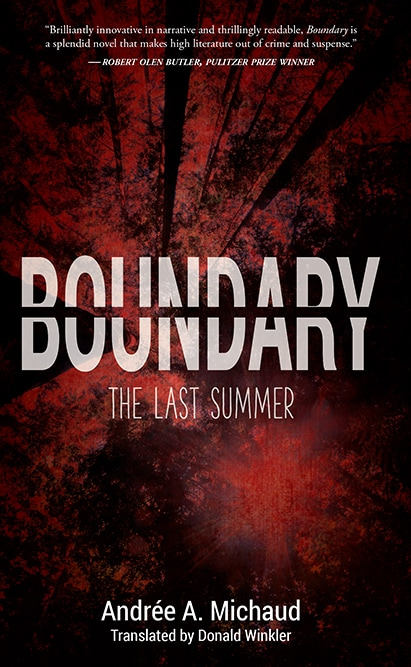 Andrée A. Michaud – Boundary: The Last Summer, translated by Donald Winkler