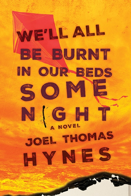 Joel Thomas Hynes - We'll All Be Burnt in our Beds