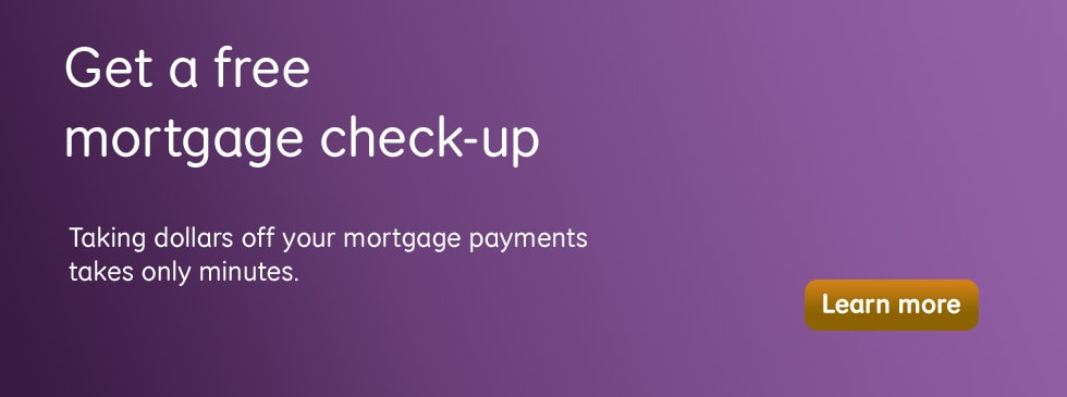 Get a free mortgage check-up