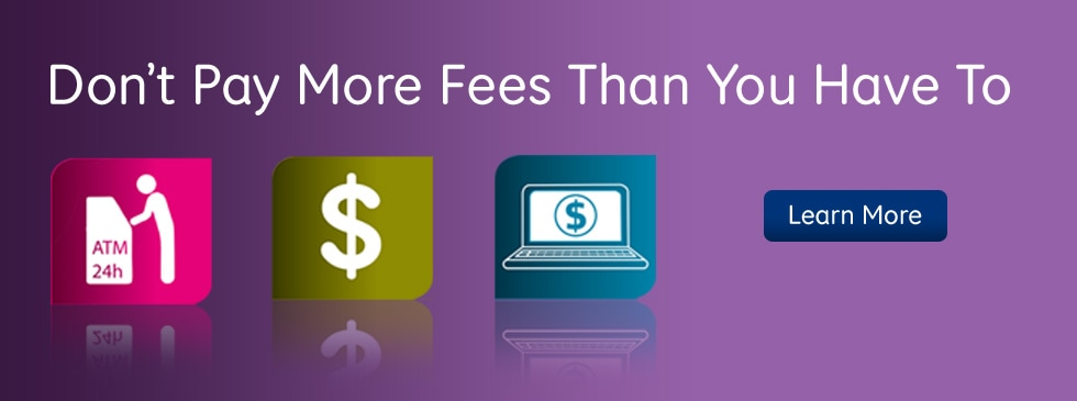 Don't Pay More Fee's Than You Have To